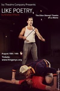 LIKE POETRY by Kristian O'Hare at the FringeNYC